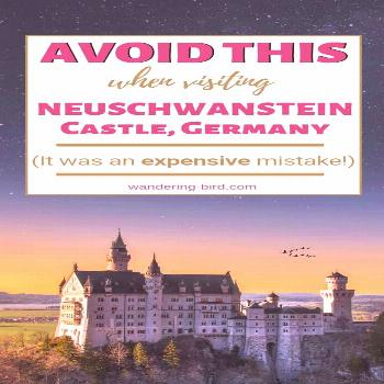 10 essential tips to visit the REAL Disney castle in Germany- Neuschwanstein! (2020 update) Neuschw