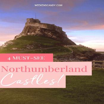 4 Must-See Northumberland Castles | WeekendCandy Northumberland is a land of dramatic beaches and h