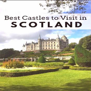 5 best castles to visit in Scotland Best Castles in Scotland. There are plenty of great things to s
