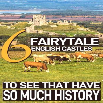 6 Of The Best English Castles That Have Incredible History These 6 fairytale castles in England are
