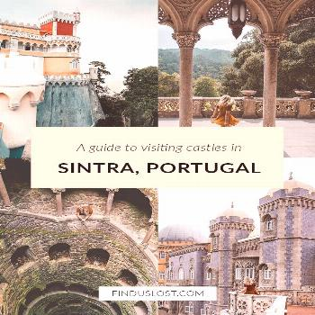 A Guide To Visiting Sintra Castles in Portugal -  A must for any Lisbon, Portugal itinerary — a d