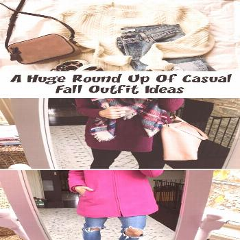 A Huge Round Up Of Casual Fall Outfit Ideas - FASHION A Huge Round Up Of Casual Fall Outfit Ideas -