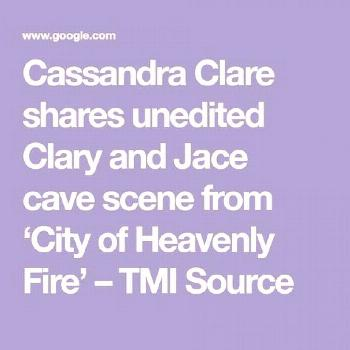 Cassandra Clare shares unedited Clary and Jace cave scene from 'City of Heavenly Fire' – TMI
