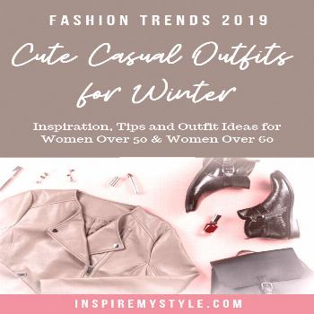 Fashion trends 2019 for Fall and Winter. Women over 50 and over 60, you'll love the tips, inspirati