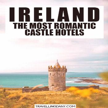 Feel like a princess: 15 affordable castle hotels in Ireland! Are you planning a romantic trip to I