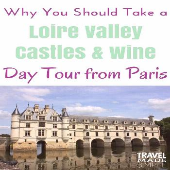 Loire Valley Castles & Wine Tasting Tour Review - Travel Made Simple This was such a fun day! Take