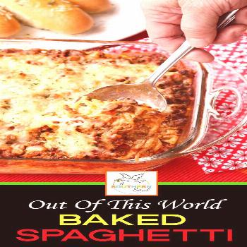 Out Of This World Baked Spaghetti Out Of This World Baked Spaghetti is a one-pan meal that's alwa