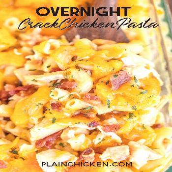 Overnight Crack Chicken Pasta Overnight Crack Chicken Pasta – loaded with cheddar, bacon & ranch!