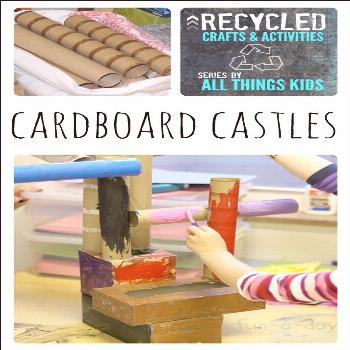Recycled Art Projects for Kids - Cardboard Castles - A fun way to use recycled items during a fairy