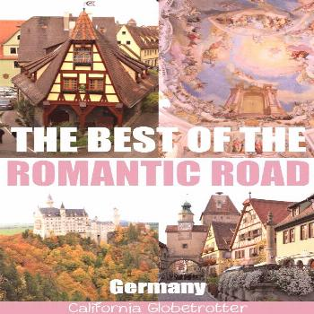 The Best of Germany's Romantic Road The BEST of the Romantic Road in Germany | Romantic Road Itin