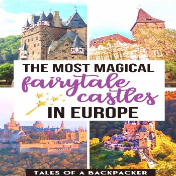 The Most magical Fairytale Castles In Europe The most magical fairytale castles In Europe: those go