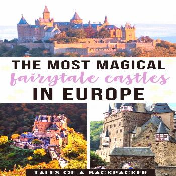 The Most magical fairytale castles In Europe: those gorgeous castles will blow your mind. I've br