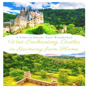Visit Enchanting Castles in Germany from Home Take a tour of six enchanting castles located in the