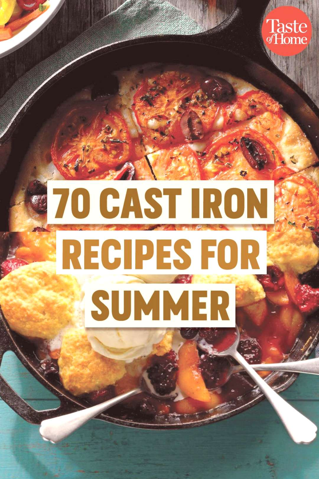 Cast Iron Recipes You Need to Make This Summer 70 Cast Iron Recipes for Summer