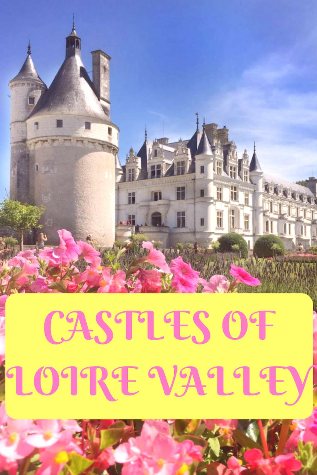 Day Trip to Loire Valley Castles: Chambord, Chenonceau, Amboise Visiting Loire Valley Castles