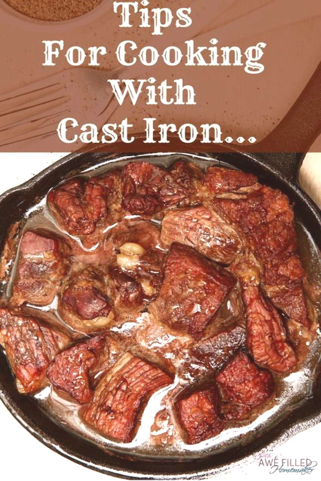 Even if you have cast iron cookware you might want to read these tips for cooking with cast iron. v
