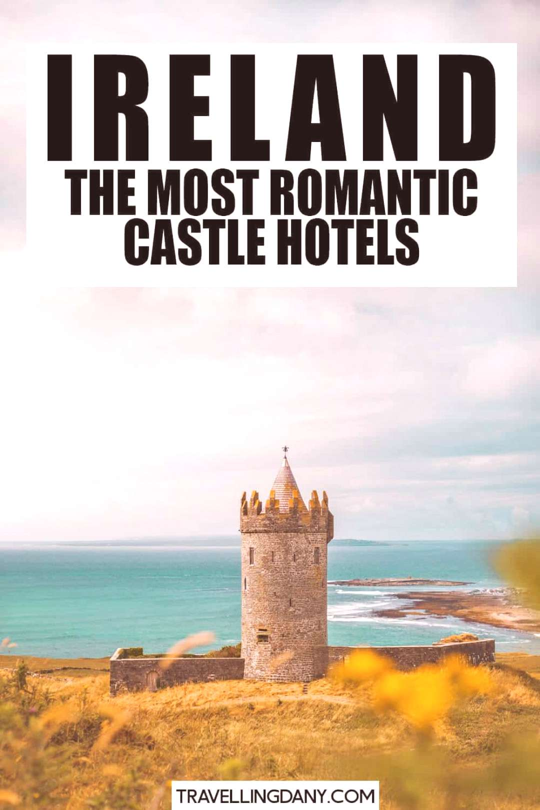 Feel like a princess 15 affordable castle hotels in Ireland! Are you planning a romantic trip to I