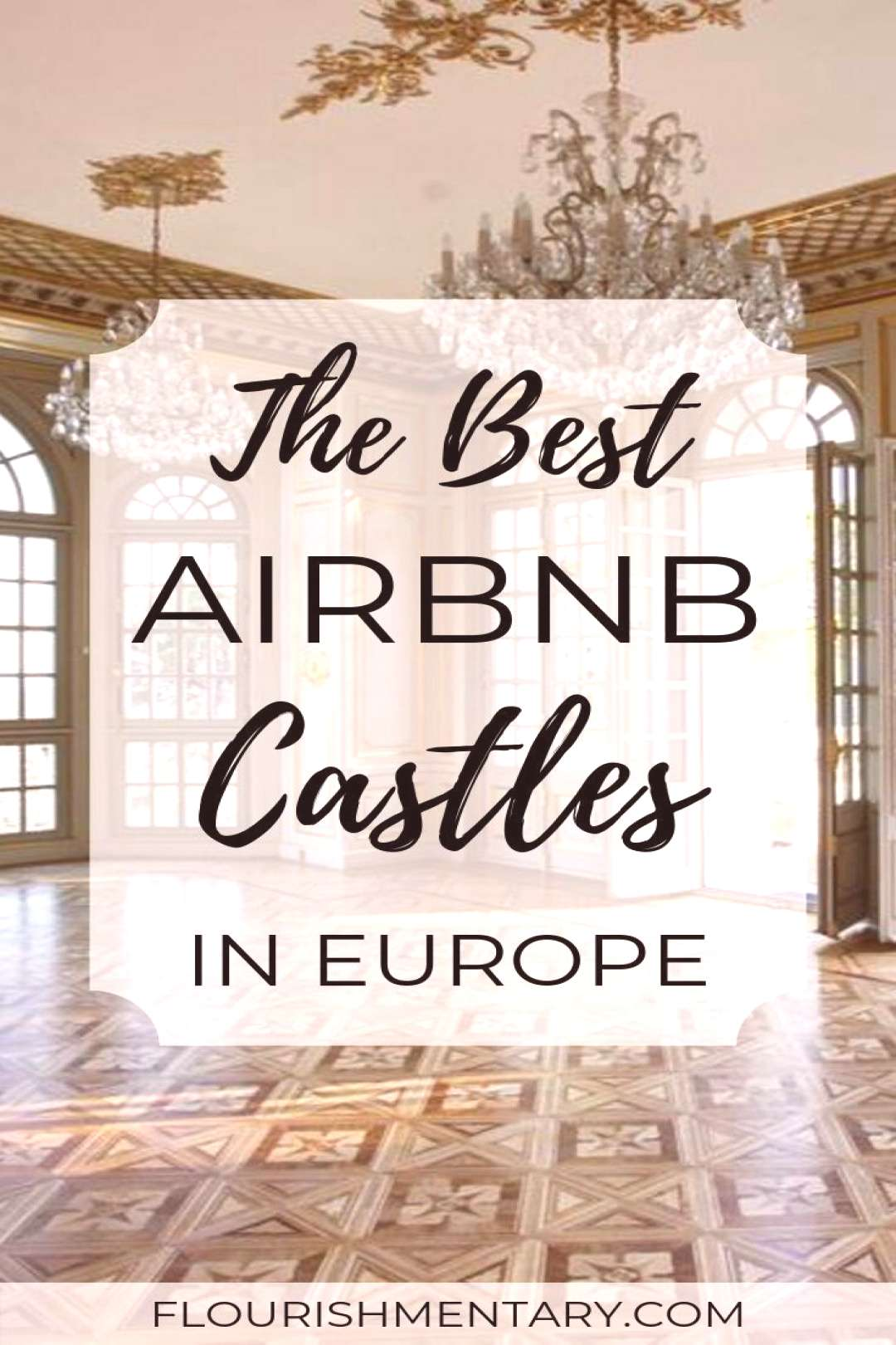 The 15 Best Airbnb Castles In Europe | Flourishmentary Ever dreamed of staying in a castle? Here ar